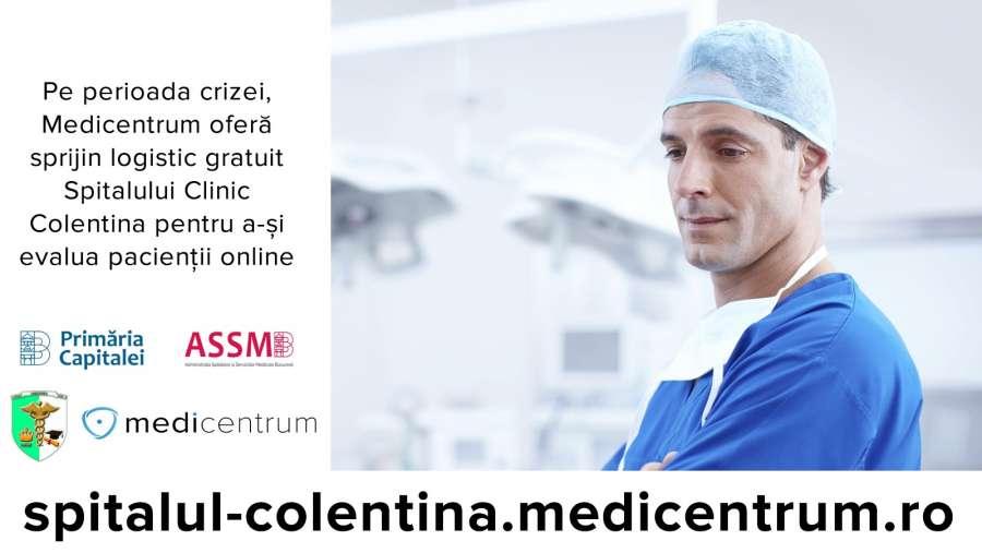 Medicentrum oferă sprijin logistic gratuit Spitalului Clinic Colentina pentru a-și evalua pacienții online