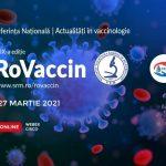 A IX-a Conferință Națională RoVaccin are loc online, pe 26 și 27 martie